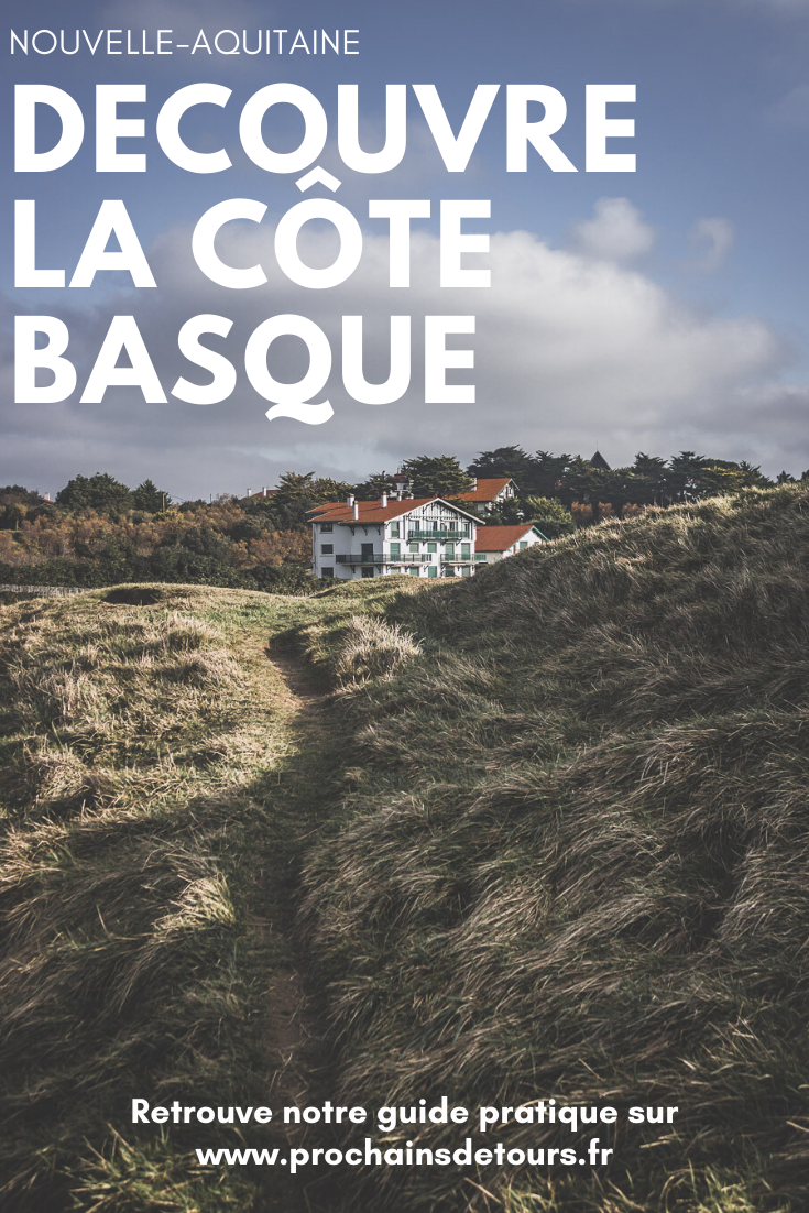 Que Faire Sur La Cote Basque Itineraire Pour Un Road Trip Reussi Vacances En France Destinations D Europe Voyage En France