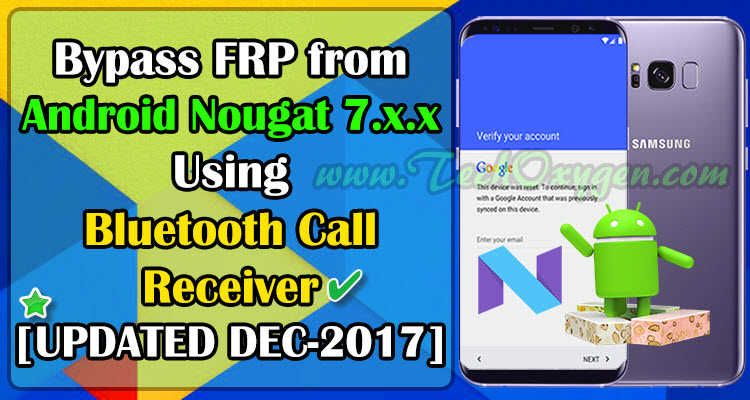 Frp bypass from android nougat 70 to 711 2017 latest