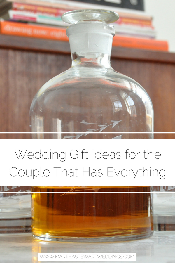 wedding gift ideas for the couple that has everything martha stewart weddings we know its not always easy to find a great wedding gift for a pair of