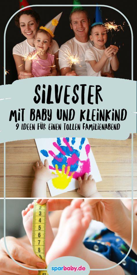 Silvester mit Babys und Kleinkindern – 11 Ideen für einen tollen Familienabend › Sparbaby.de