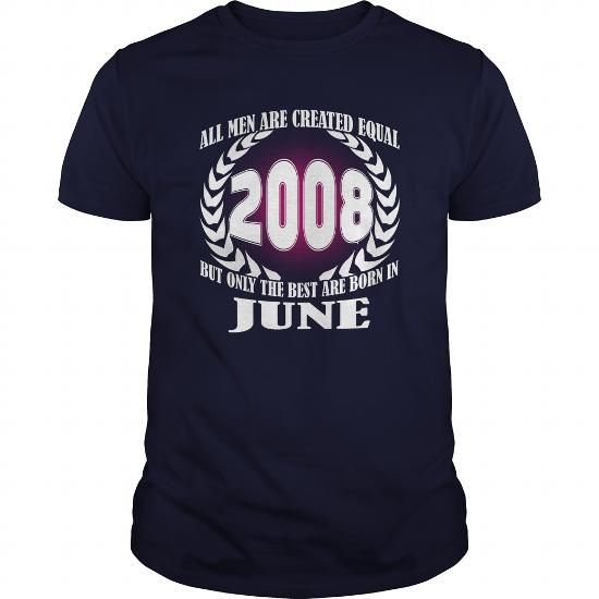 Make this funny birthday in month gift saying  06 June 2008 Year Born Month All Men Are Created Equal Shirts Tshirt Guys Tee Ladies Hoodie Shirt VNeck Shirt Sweat Shirt Youth Tee for Men and Family  as a great for you or someone who born in June Tee Shirts T-Shirts Legging Mug Hat Zodiac birth gift