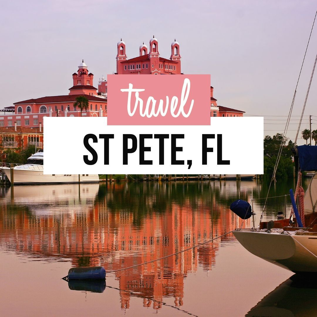 13 Things To Do In St Petersburg Florida Beeloved City In 2021 Florida Travel Petersburg Florida St Petersburg Florida