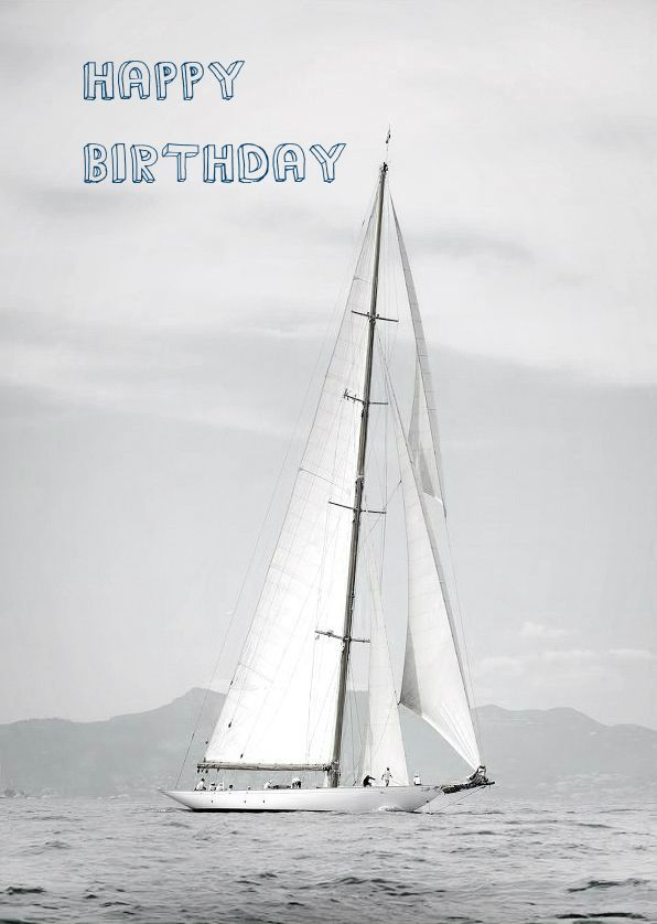 300 Great Happy Birthday Images For Free Download Sharing Sailboat Birthday Sailing