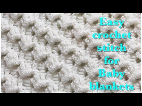 Fast and easy crochet stitch for baby blankets #89 - Bing video | My ...