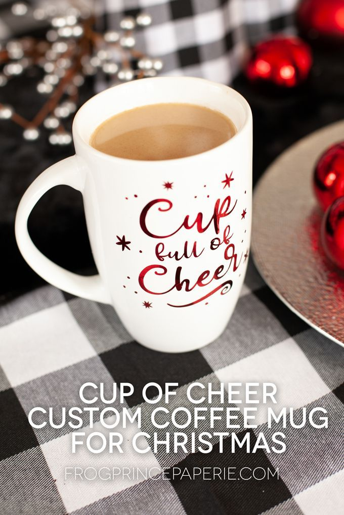 Cup full of cheer custom coffee mug for Christmas - Frog Prince Paperie