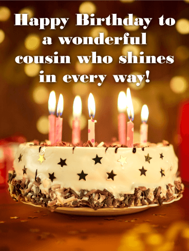 To A Wonderful Cousin Happy Birthday Card Send Your