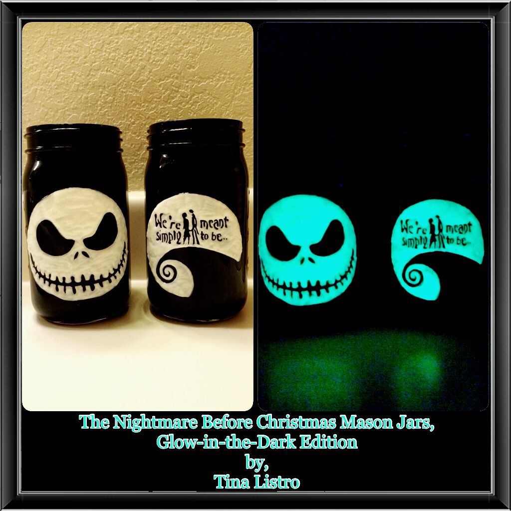The Nightmare Before Christmas Mason Jars, Glow-in-the-Dark Edition by, Tina Listro