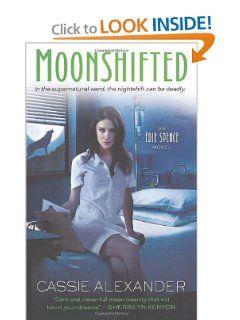 Moonshifted by Cassie Alexander bk #2 in Edie Spence Series