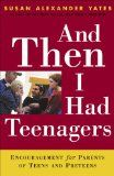 Free Kindle Book -  [Nonfiction][Free] And Then I Had Teenagers: Encouragement for Parents of Teens and Preteens