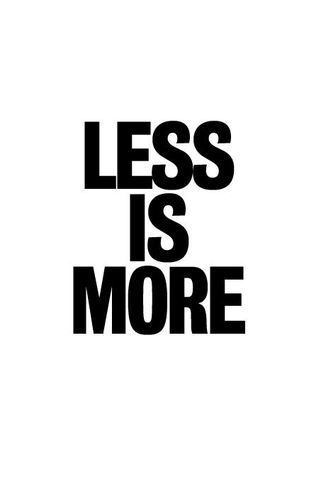Pin By Deyn Franco On Nice Q Less Is More Life Is Hard Words