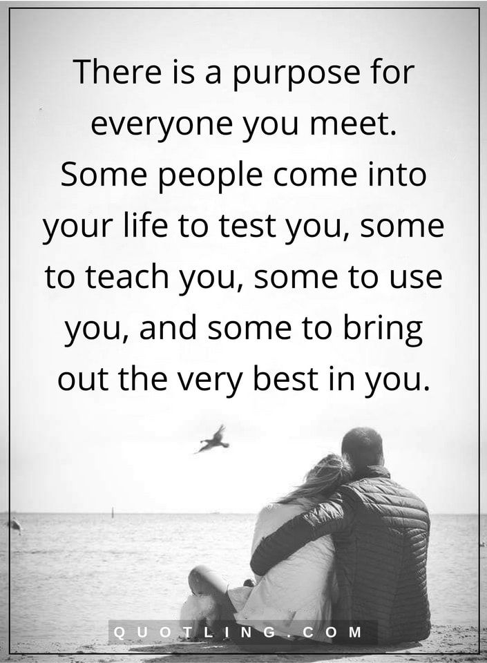 Life Lessons There Is A Purpose For Everyone You Meet Some People