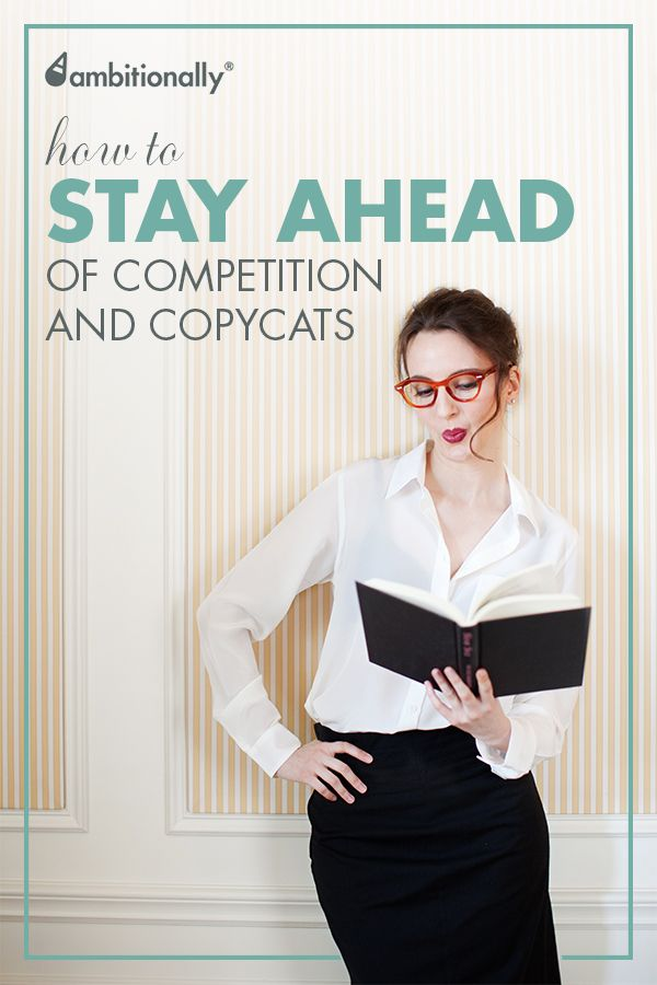 How to stay ahead of competition and copycats as a business owner. #entrepreneur #womeninbiz #businessowner