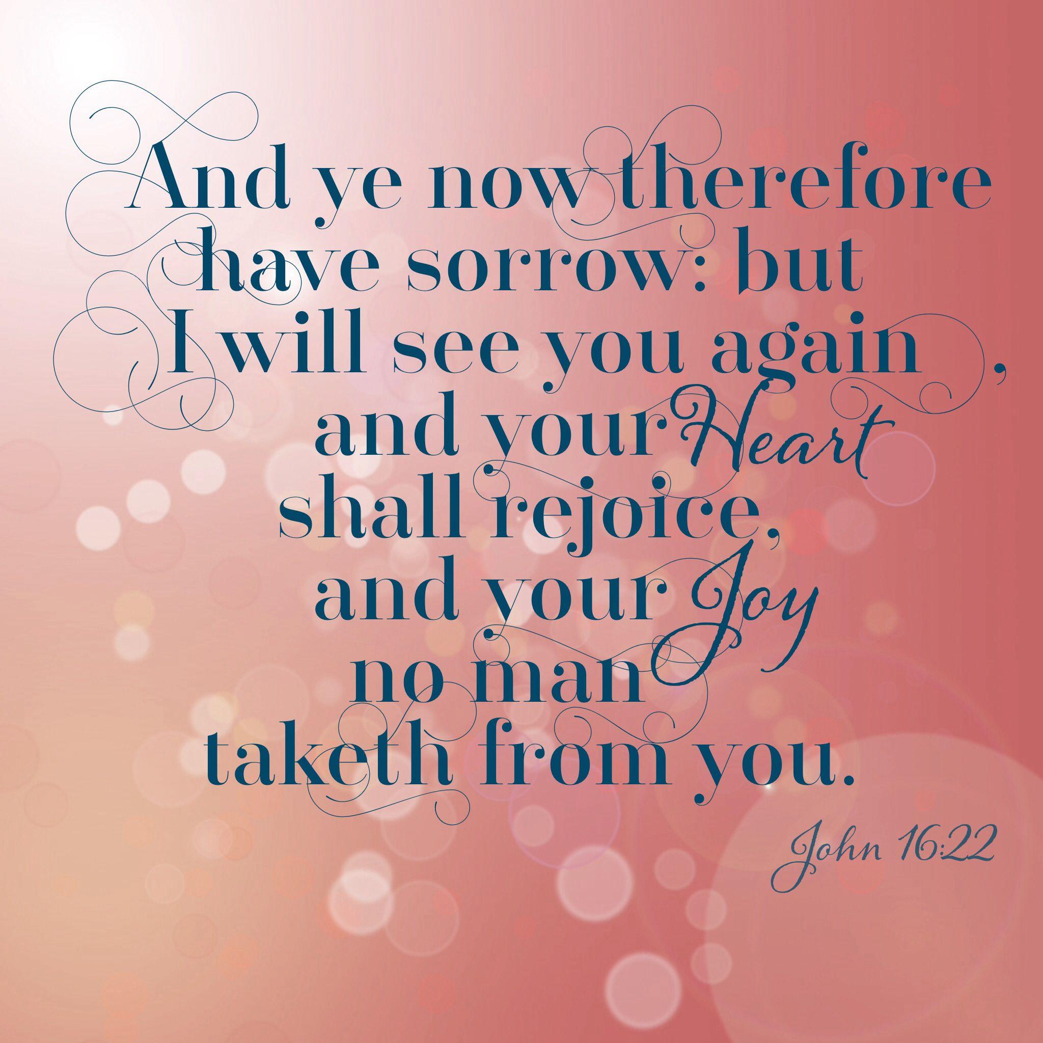 John grief loss heaven scripture fort Jesus