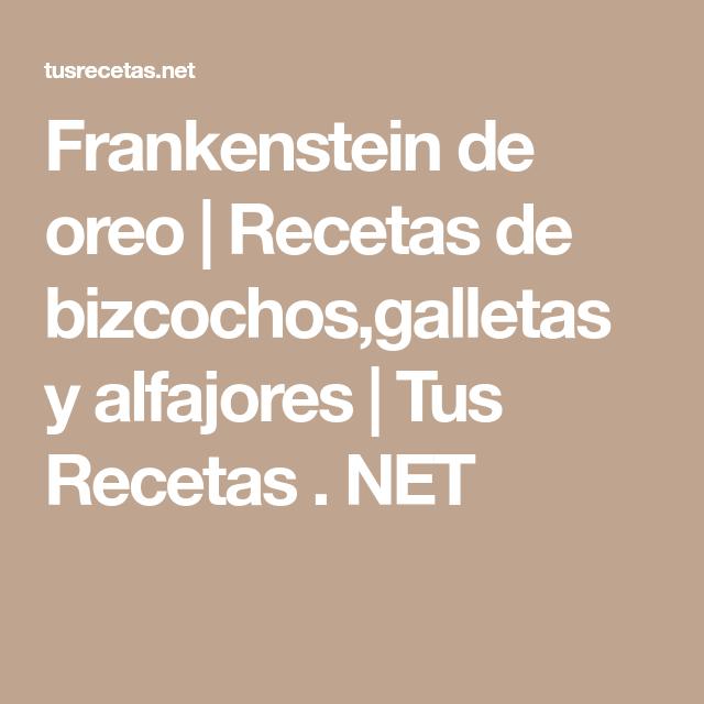 Frankenstein de oreo | Recetas de bizcochos,galletas y alfajores | Tus Recetas . NET