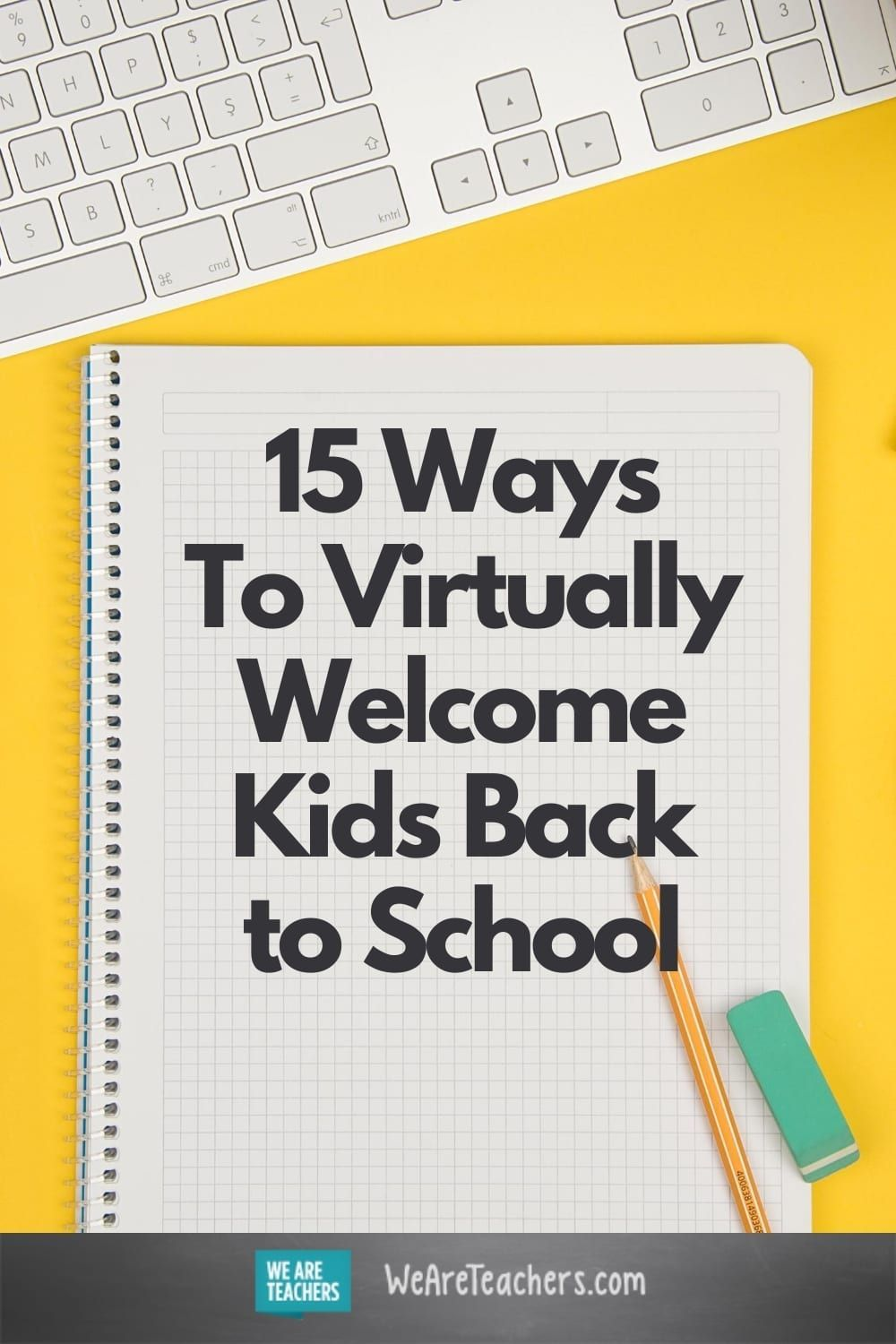 15 Ways To Virtually Welcome Kids Back To School In 2020 Digital Learning Classroom Online Teaching Virtual School