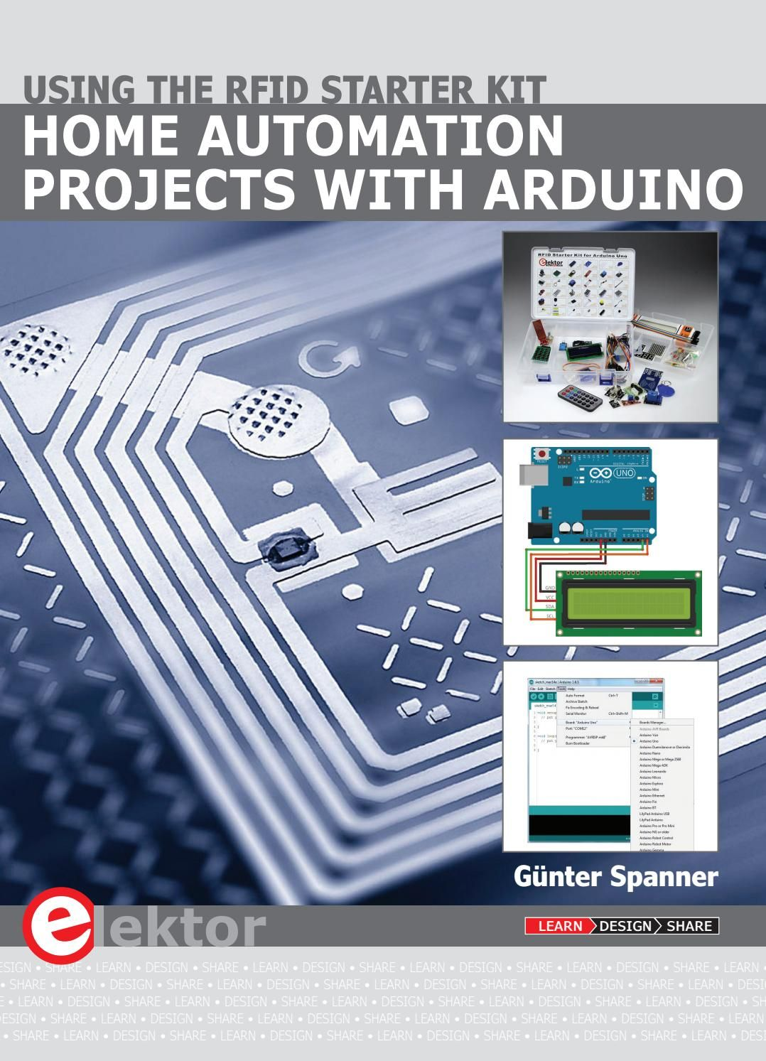 Home Automation Projects With Arduino Using The Rfid Starter Kit Home Automation Project Home Automation Home Automation System