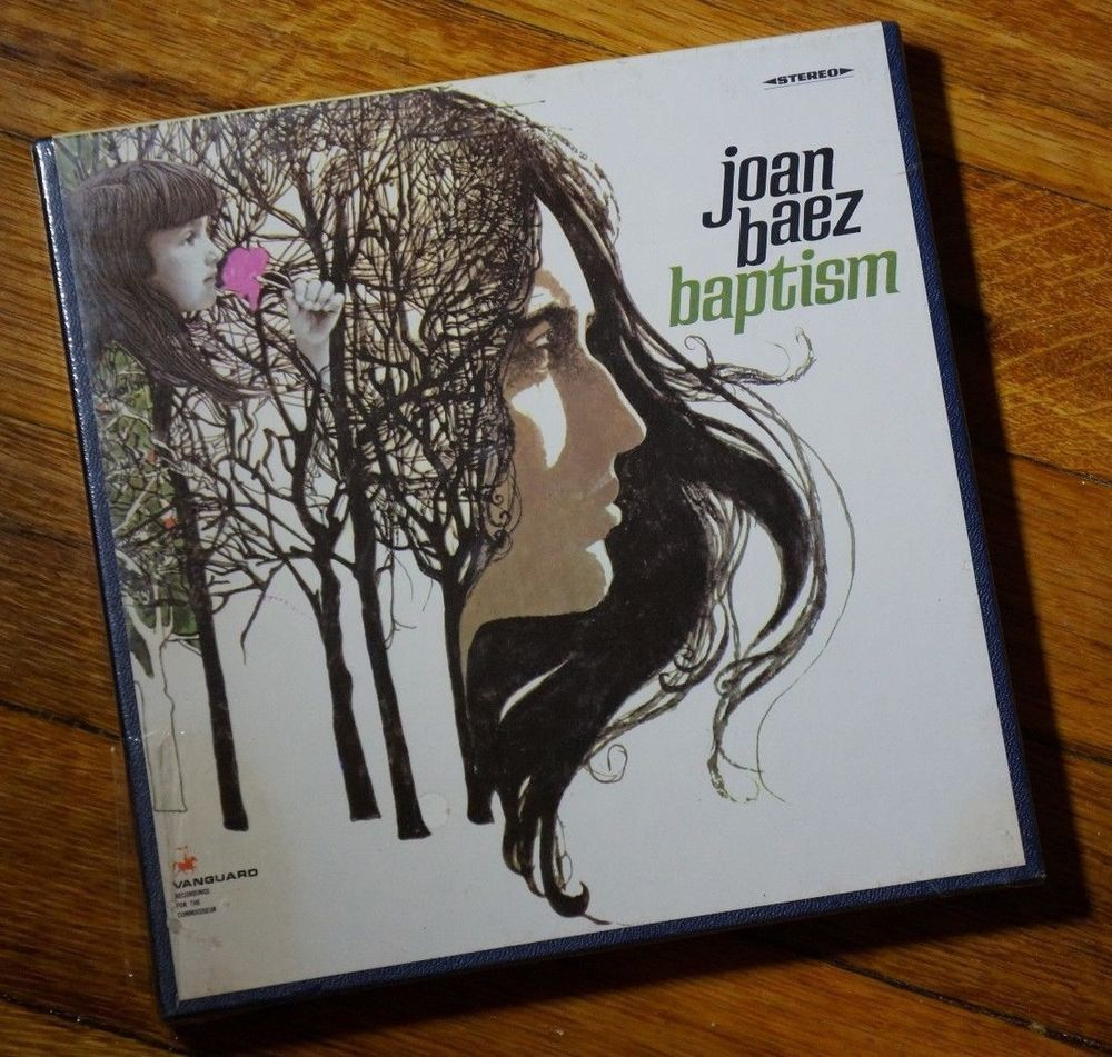 4 Track Reel to Reel : Joan Baez - Baptism : A Journey Through Our Time