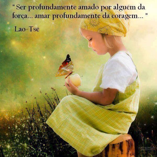 Frases Lao Tsé Amor Coragem Frases Reflexão