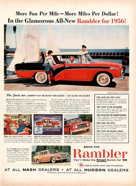 """1956 Rambler Automobile Original Car and Truck Print Ad -An original vintage 1956 advertisement, not a reproduction -Measures approximately 10"""" x 13"""" to 11"""" x 14"""" -Ready for matting and framing."""