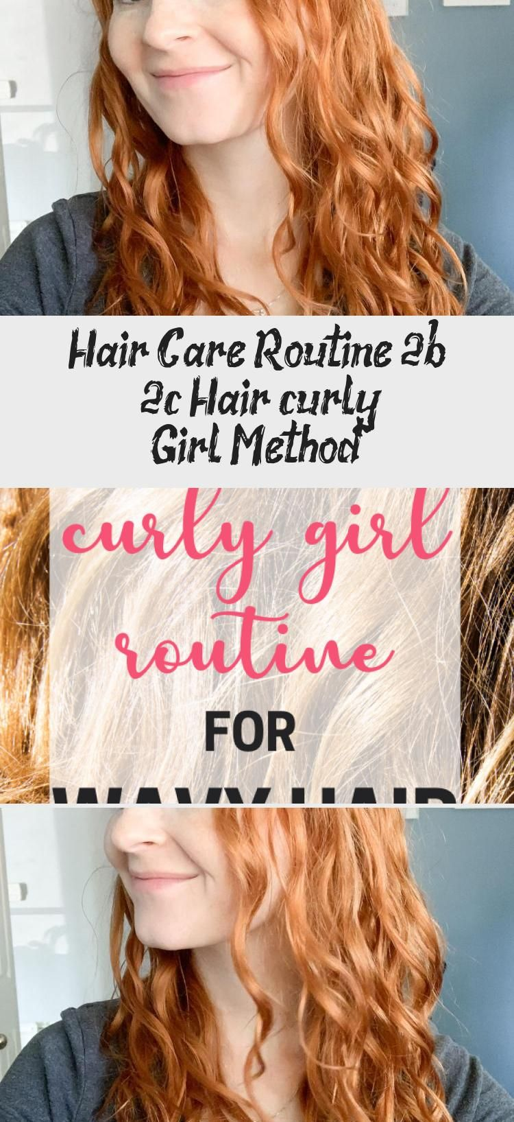 Hair care routine 2b 2c hair curly girl method in 2020