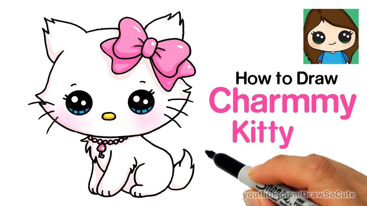 How To Draw A Cute Cat Easy Sanrio Charmmy Kitty Youtube Tap The Link Now To See All Of Our Cool Cat Co Kitty Drawing Kitten Drawing Cute Kawaii Drawings