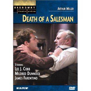 Death of a Salesman: A masterpiece.