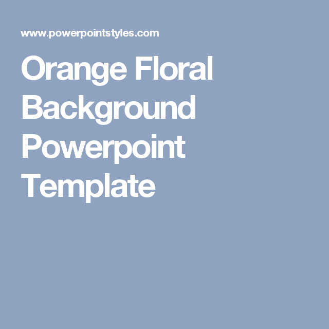 orange floral background powerpoint template | powerpoint template, Modern powerpoint