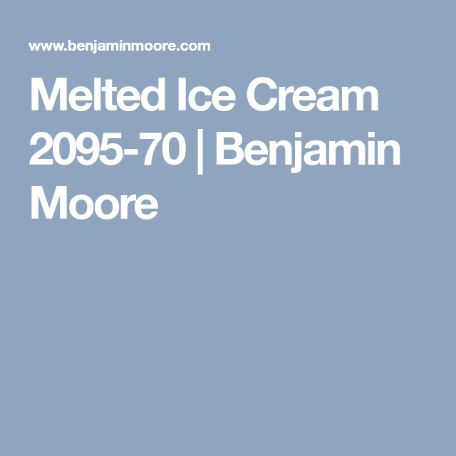 Melted Ice Cream 2095 70 Benjamin Moore New House Paint In 2018