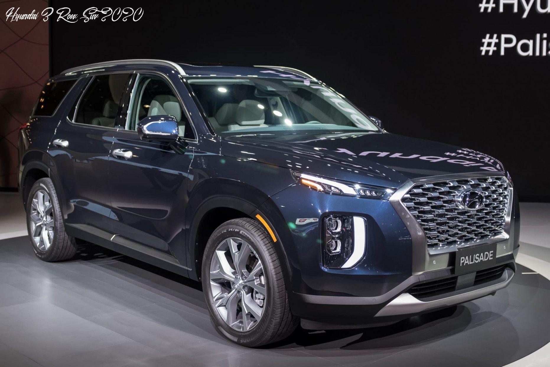 Hyundai 3 Row Suv 2020 Overview In 2020 Hyundai Cars New Hyundai Hyundai Suv