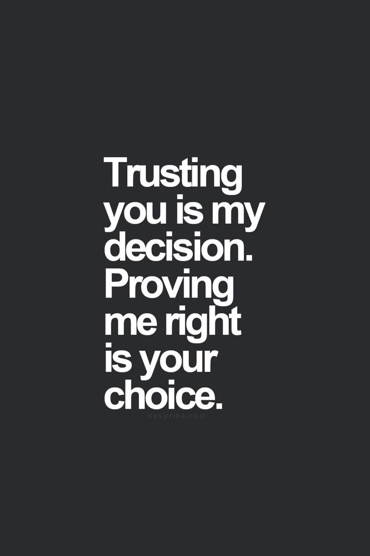 Please Prove Me Right Wise Words Trust Quotes Quotes Short