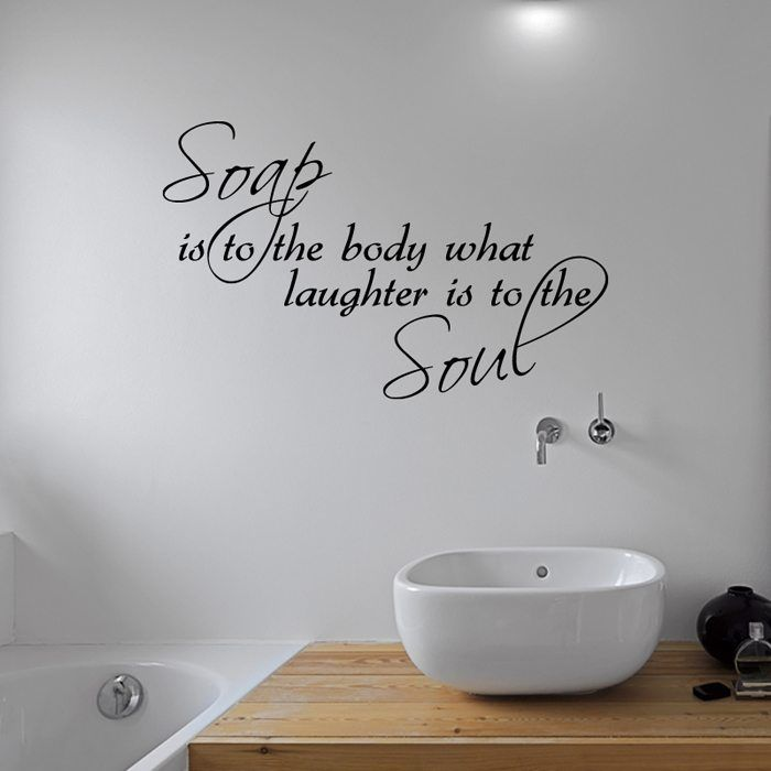 Soap Body Laughter Soul Bathroom Wall Sticker Browse Our Huge Range Of Wall Stickers Quotes Wo Bathroom Wall Stickers Bathroom Wall Quotes Wall Decor Quotes