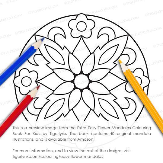 Extra Easy Flower Mandalas Is My First Mandala Book Designed For Young Children