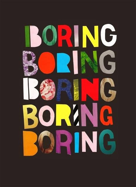 Boring. By Georgia Perry (Guardian culture 'share your art' assignment)