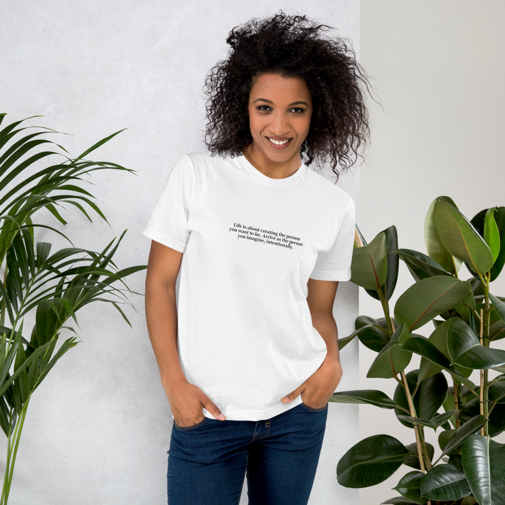 Create Who You Want To Be T-Shirt - 3XL