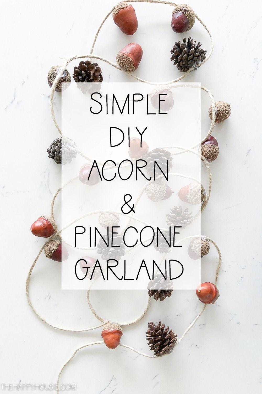 Easy DIY Acorn & Pinecone Garland #rusticcrafts