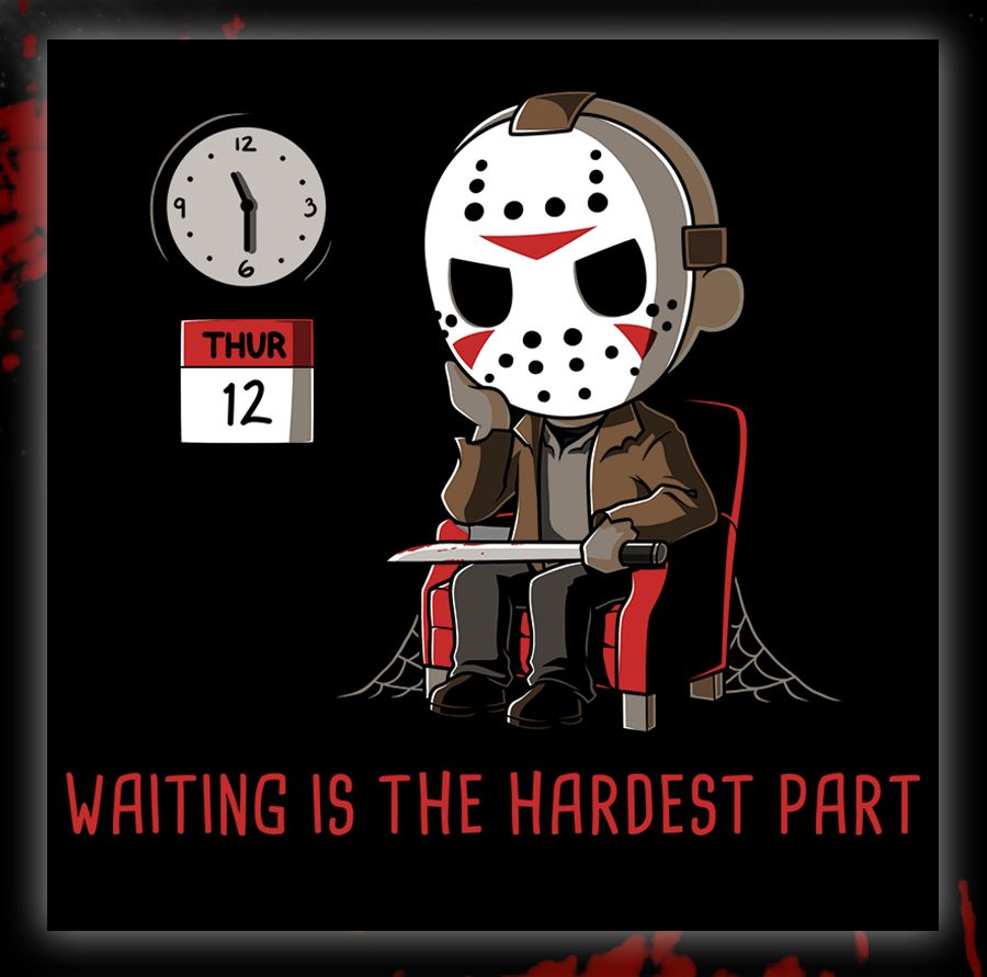 Waiting Is the Hardest Part Horror