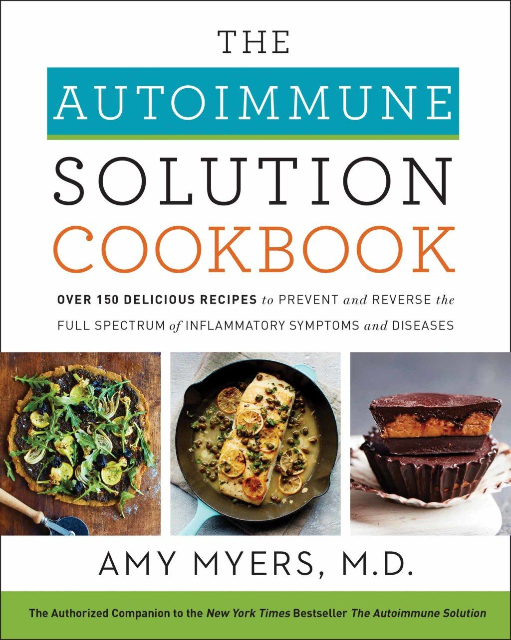 The Autoimmune Solution Cookbook Ebook With Images Amy Myers