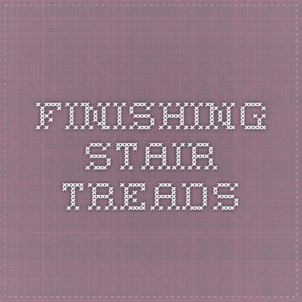 Best Finishing Stair Treads Hardwood Stairs Hardwood Stair 400 x 300