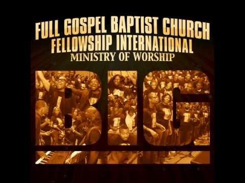 Image result for Full Gospel Baptist Church Fellowship international album