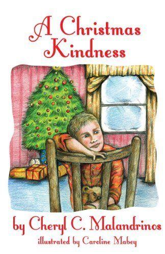 A Christmas Kindness by Cheryl C. Malandrinos, http://www.amazon.com/dp/B00IGH5BOE/ref=cm_sw_r_pi_dp_t0uutb0F929MY