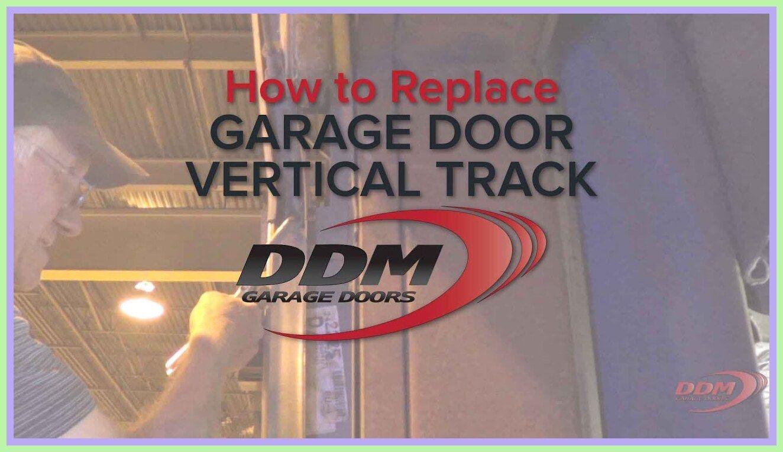 77 Reference Of Garage Door Vertical Track Repair In 2020 Garage Doors Doors Garage