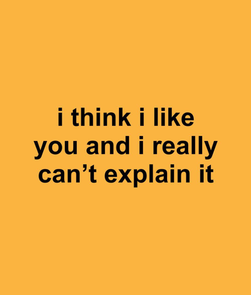 I Think I Like You Quote T Shirt | Like you quotes, I like ...