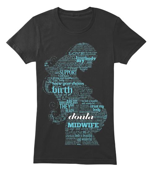 """""""Doula"""" Birth Affirmations Shirt   Teespring I love this!"""