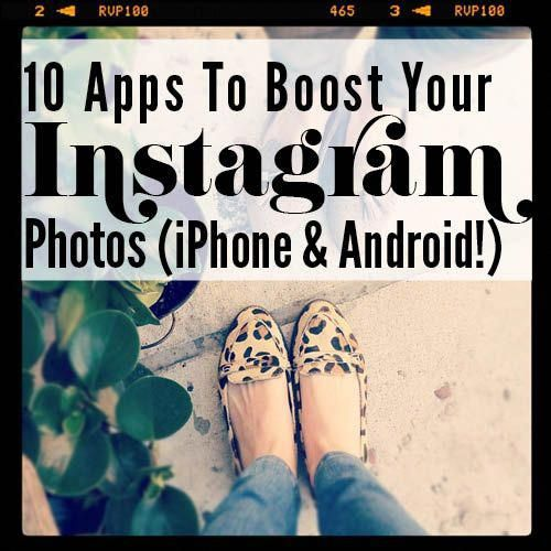 10 Apps To Boost Your Instagram Photos (iPhone And Android