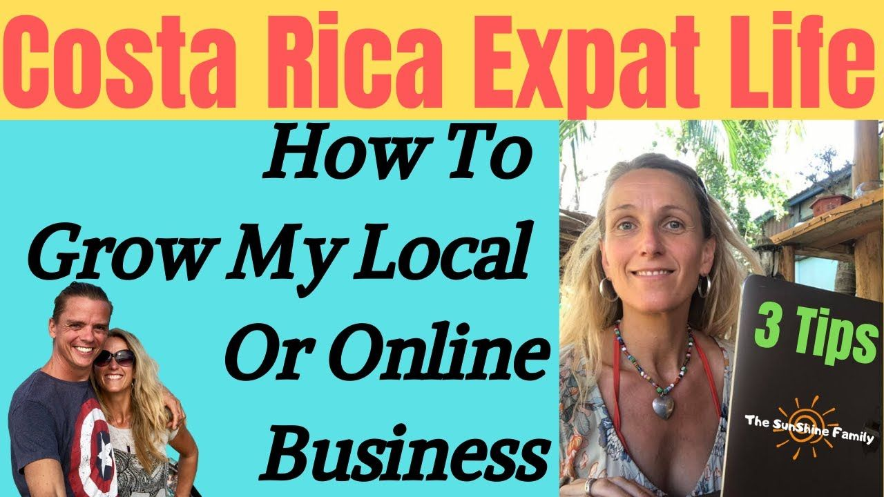 How To Grow My Business Costa Rica Expat Life in 2020