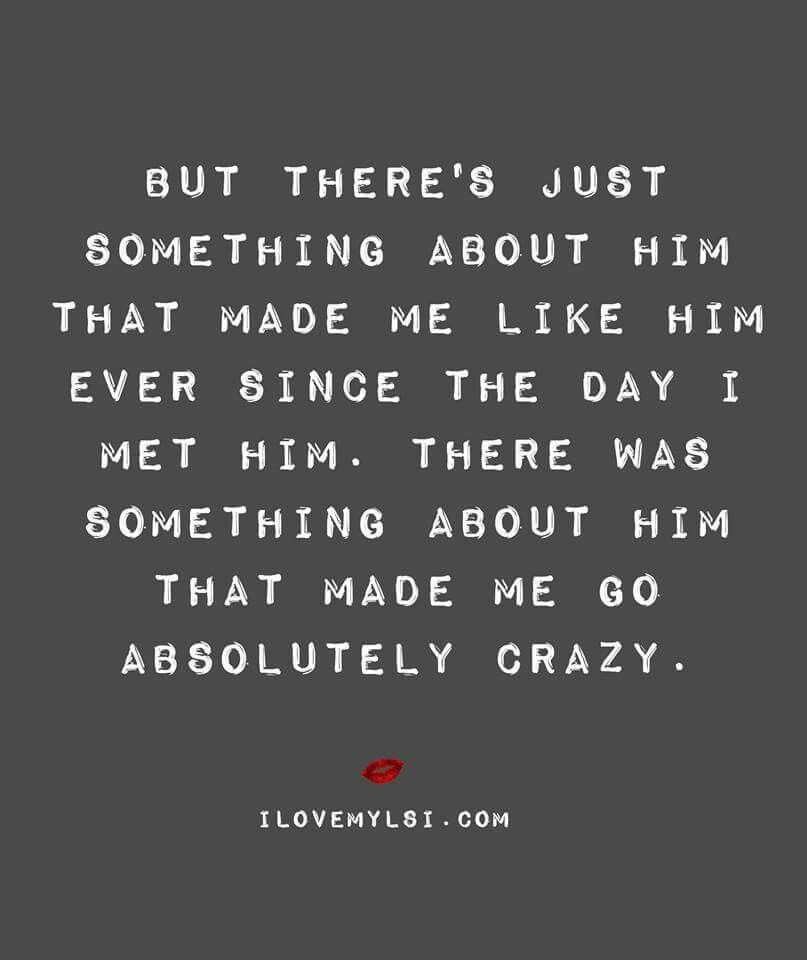 Theres Something Going Crazy Quotes Crazy Quotes About You Quotes