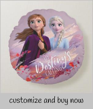 Frozen 2 Anna Elsa My Destiny S Calling Round Pillow Zazzle Com Disney Essentials Animated Movies For Kids Custom Holiday Card