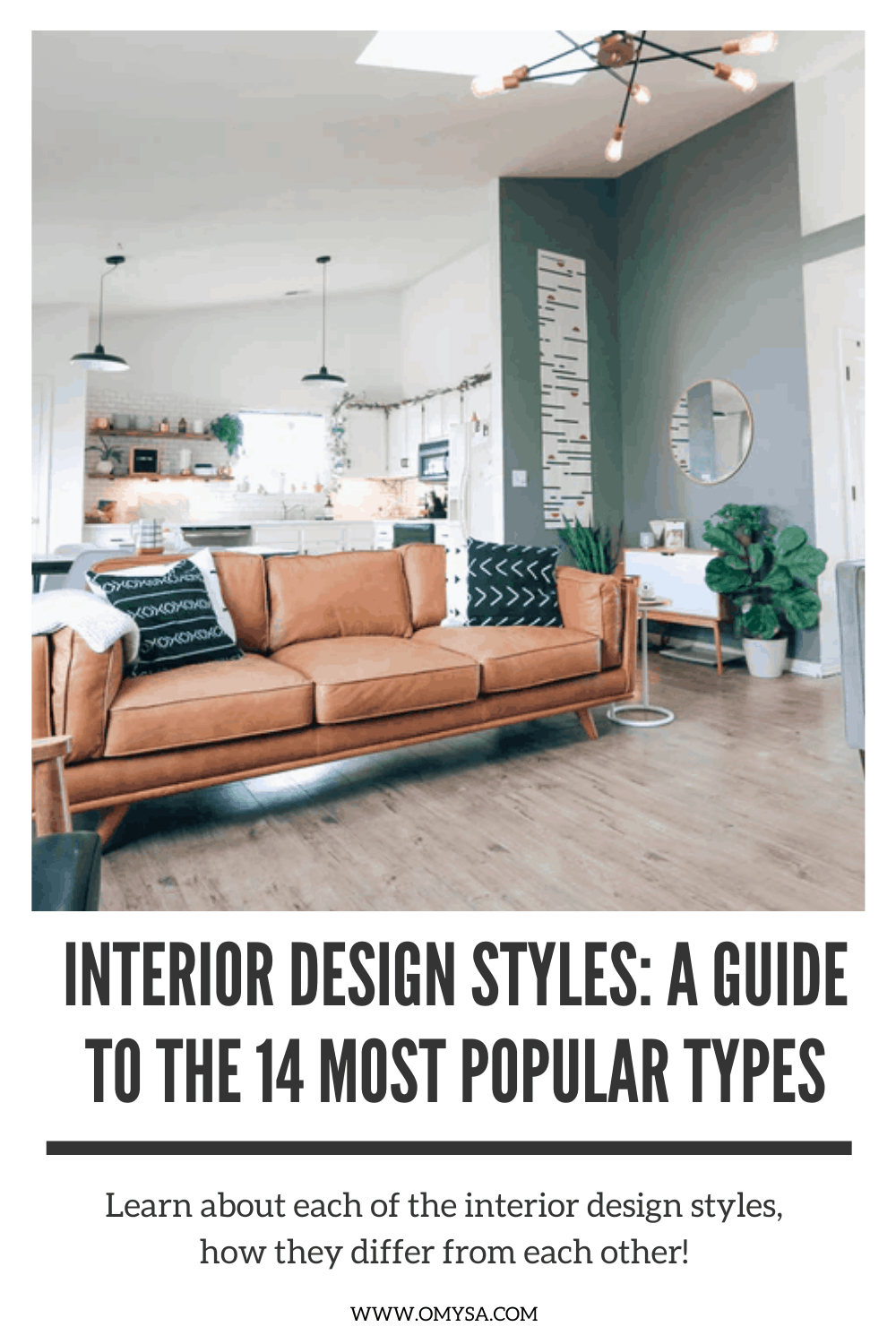 Interior Design Styles A Guide To The 14 Most Popular Types Interior Design Interior Design