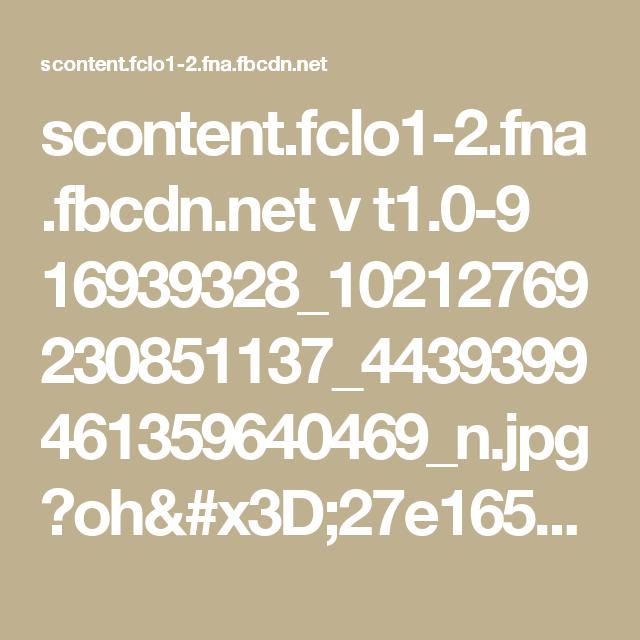 scontent.fclo1-2.fna.fbcdn.net v t1.0-9 16939328_10212769230851137_4439399461359640469_n.jpg?oh=27e165757c489a568722a86a28d97a38&oe=59694E40