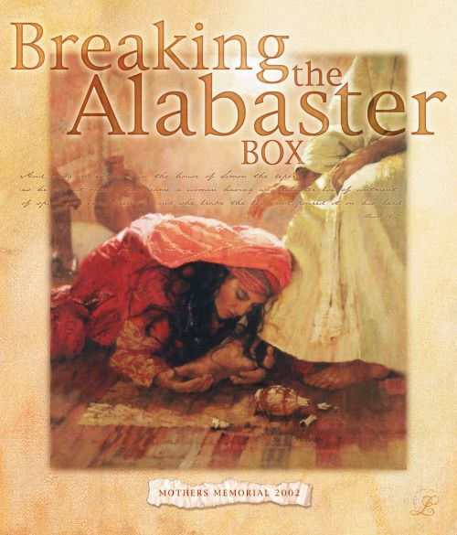 Everything Changes But The Truth Truth Alabaster Box